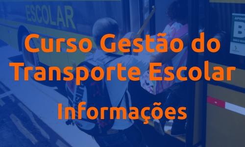 Curso de Gestão do Transporte Escolar
