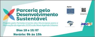 Parceria pelo Desenvolvimento Sustentável fará oficina na Amupe nos dias 18 e 19 de julho