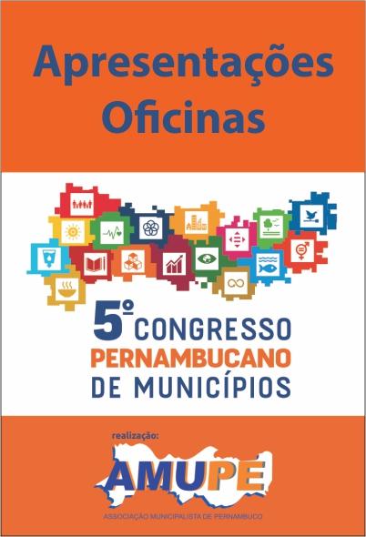 Apresentações 5º Congresso Pernambucano de Municípios
