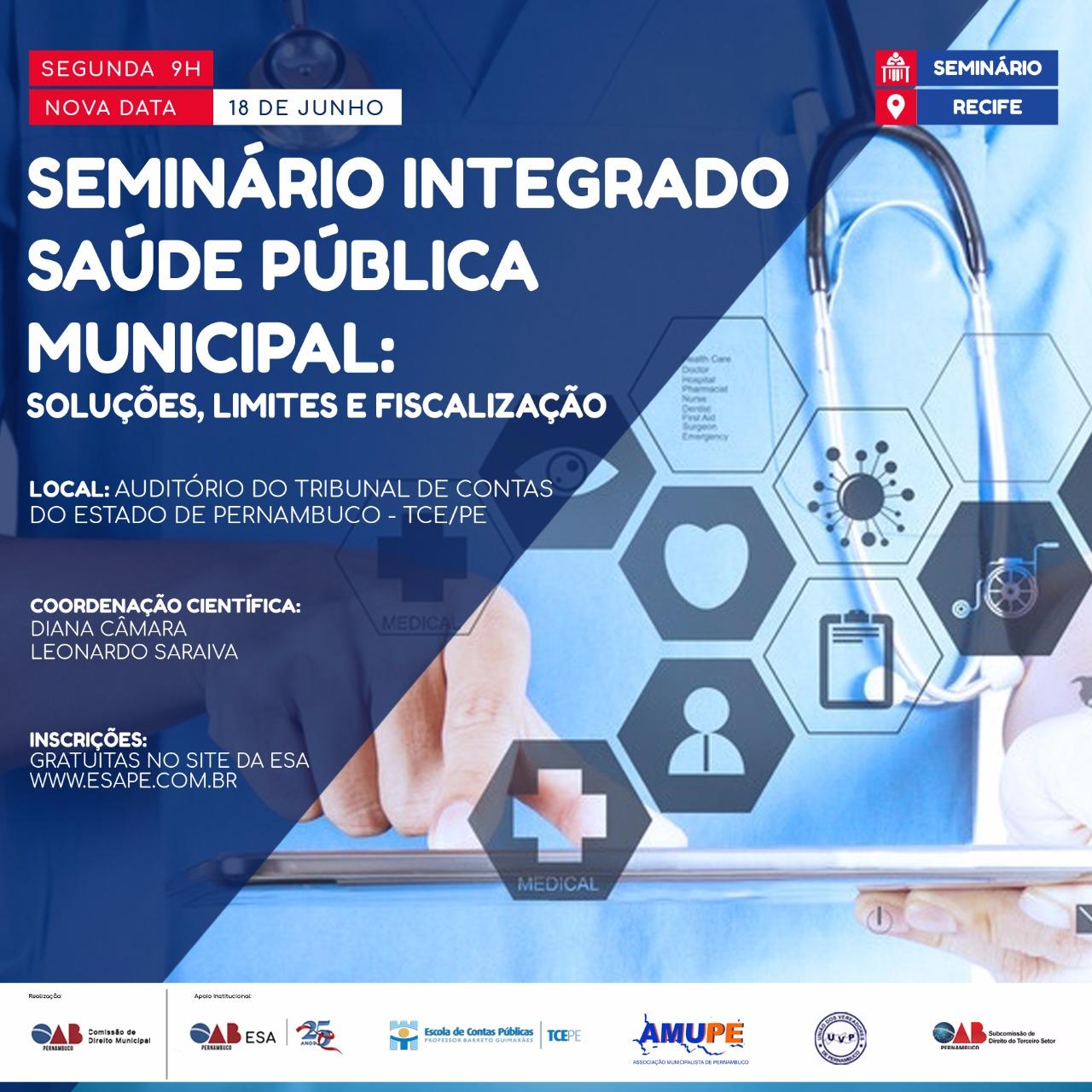 ESA-PE e Escola de Contas do TCE realizam Seminário Integrado de Saúde Pública Municipal