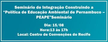 Semas promove Seminário Sobre Educação Ambiental no dia 15 de Agosto no Centro de Convenções, Participe