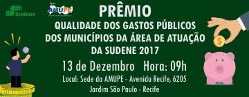 Prêmio Qualidade dos Gastos Públicos dos Municípios da Área de Atuação da SUDENE 2018