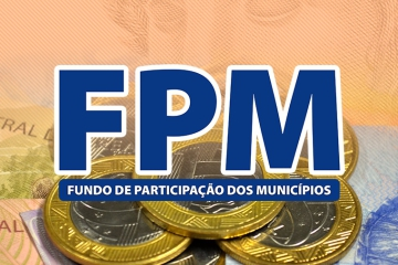 Último FPM de novembro será transferido aos cofres municipais nesta sexta-feira, 30