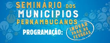Programação Seminária dos Municípios Pernambucanos