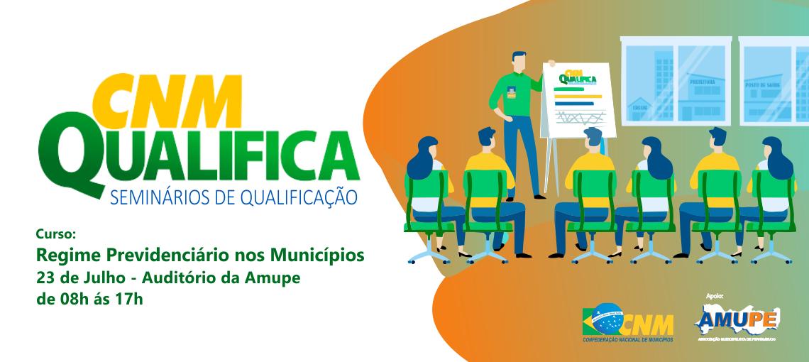 Amupe e CNM Qualificam Gestores Sobre o Regime Previdenciário nos Municípios