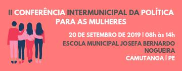 II Conferência Intermunicipal da Política para as Mulheres