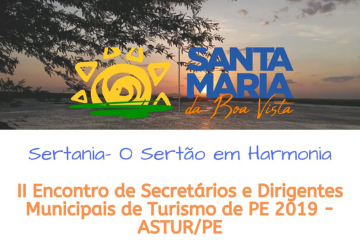 Astur/PE tem o 2º encontro de secretários e dirigentes municipais de Turismo em Santa Maria da Boa Vista