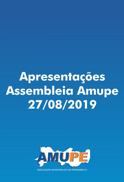 Apresentações Assembleia Amupe 27/08/2019