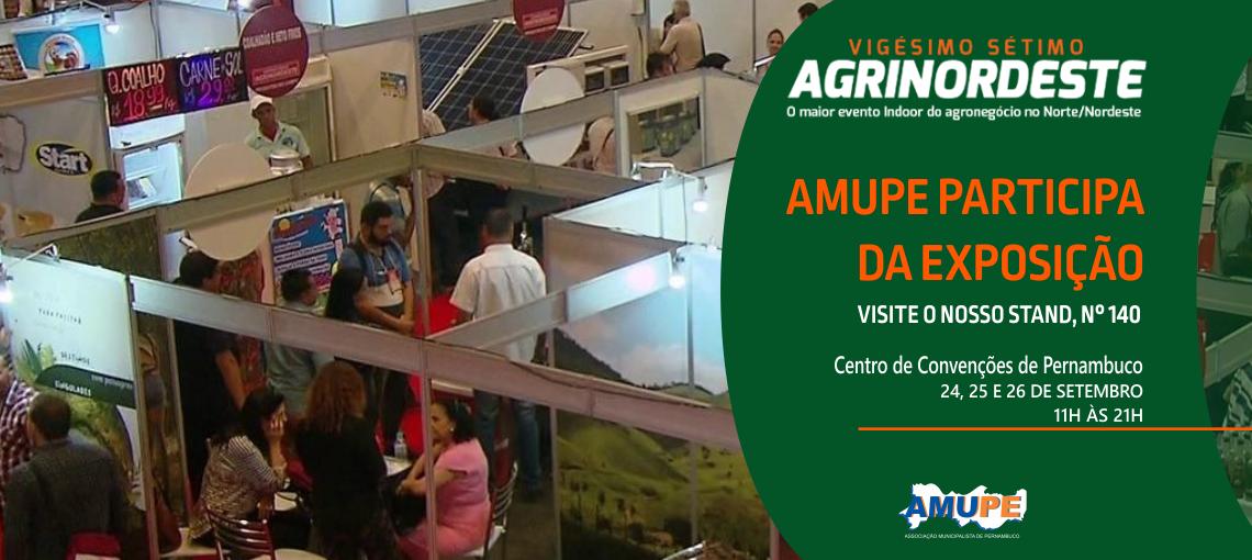 Amupe participa da 27ª Agrinordeste