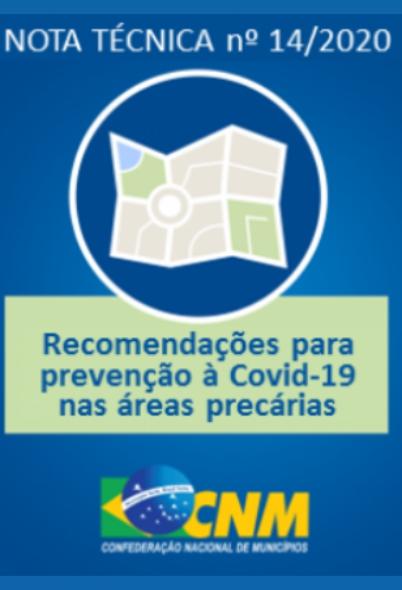 CNM NT nº 14/2020 – Recomendações aos municípios: prevenção à Covid-19 nas áreas precárias