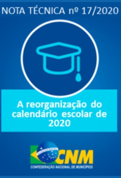 CNM: NT nº 17/2020 – A reorganização do calendário escolar de 2020