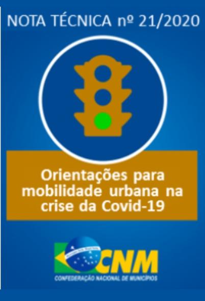 CNM NT nº 21/2020 – Orientações para garantia da mobilidade urbana durante a crise da Covid-19