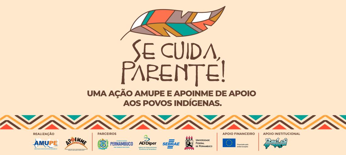 Cooperação entre Amupe e Apoinme busca sensibilizar e apoiar povos indígenas durante pandemia