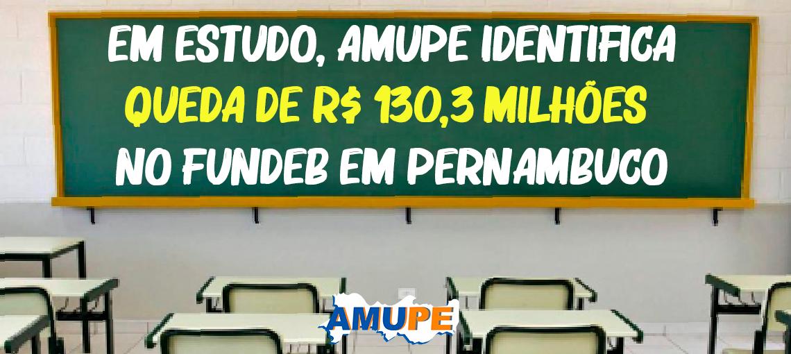Em oito meses, Municípios pernambucanos tiveram queda de R$130,3 milhões no Fundeb, aponta estudo da Amupe