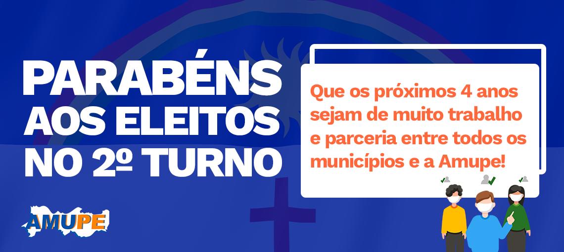 Amupe Parabeniza os Prefeitos Eleitos Neste Segundo Turno!