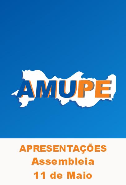 Apresentações Assembleia Amupe – 11 de Maio de 2021